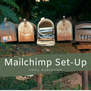 MailChimp Set Up Package